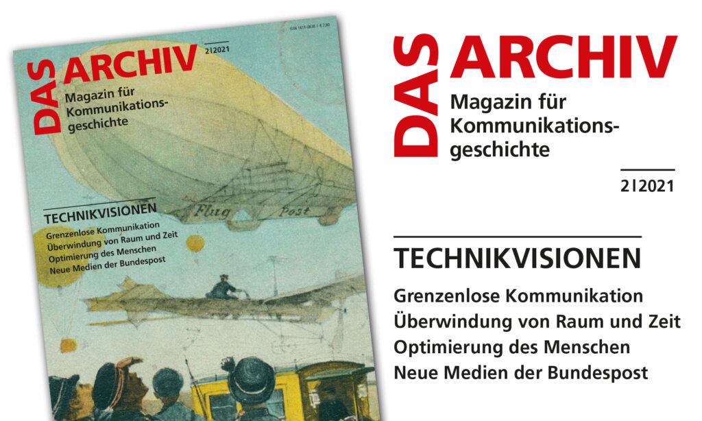 """Cover """" Das Archiv"""" Ausgabe 2/2021, Thema Technikvisionen"""